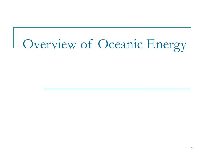 Overview of Oceanic Energy