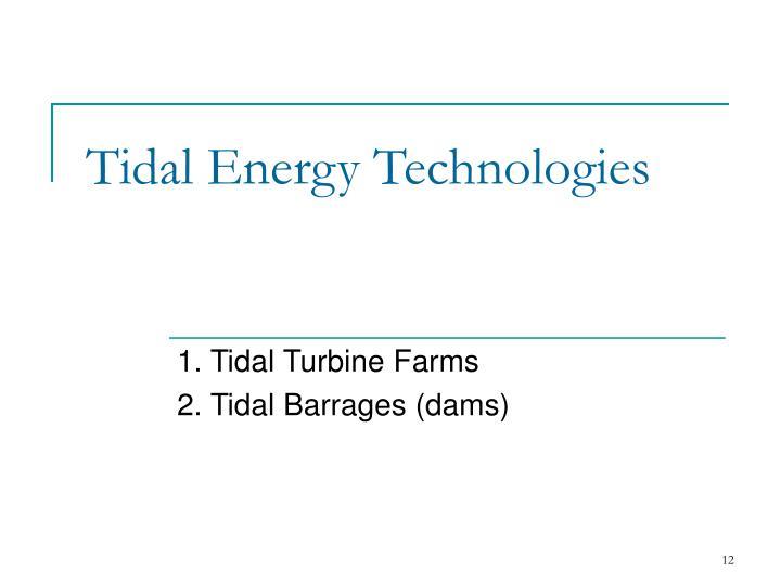 Tidal Energy Technologies