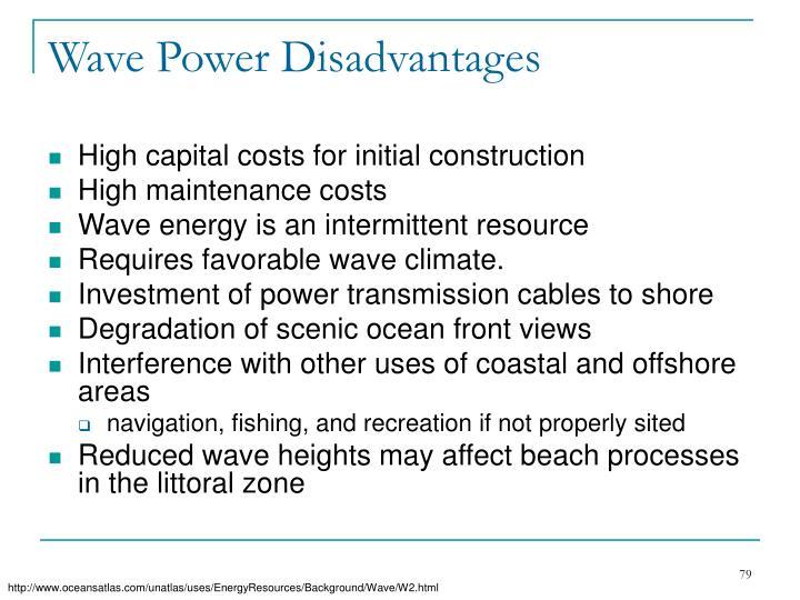 Wave Power Disadvantages