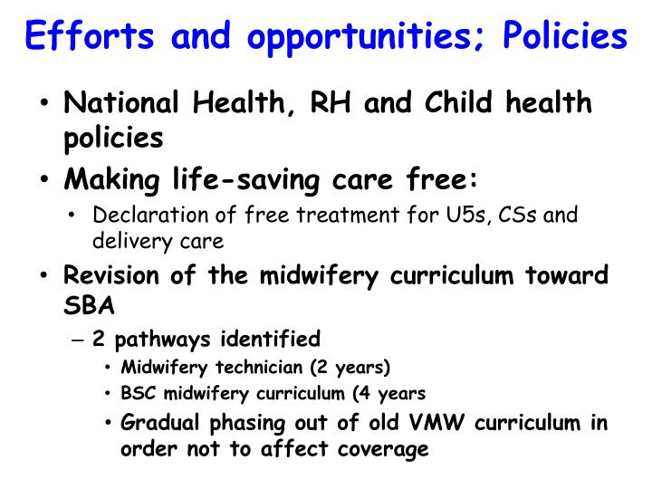 Efforts and opportunities; Policies