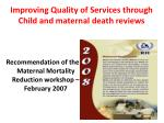 improving quality of services through child and maternal death reviews