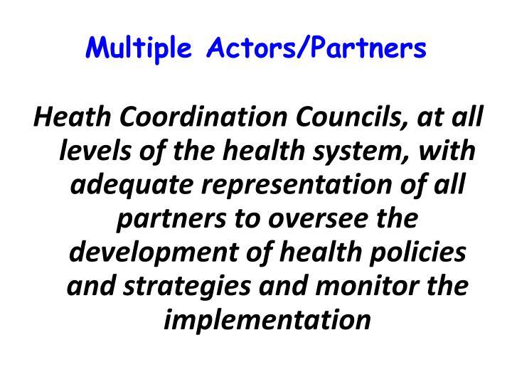 Multiple Actors/Partners