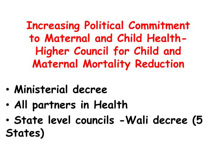 Increasing Political Commitment to Maternal and Child Health-