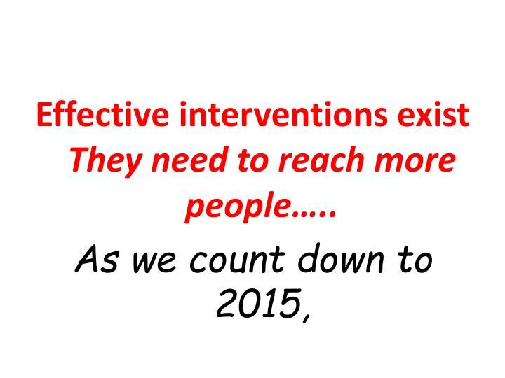 Effective interventions exist