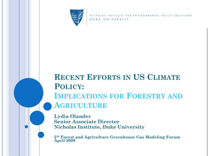 Recent efforts in us climate policy implications for forestry and agriculture