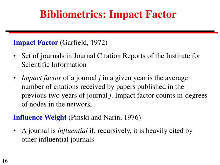 Bibliometrics: Impact Factor