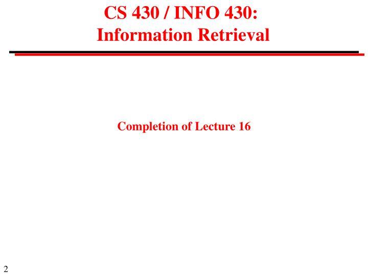 CS 430 / INFO 430: