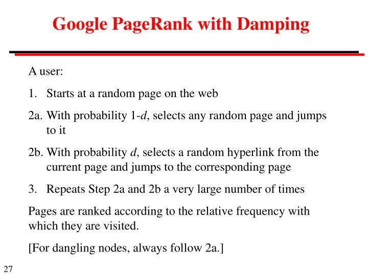 Google PageRank with Damping