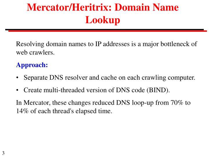 Mercator/Heritrix: Domain Name Lookup