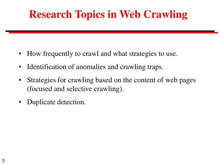 Research Topics in Web Crawling