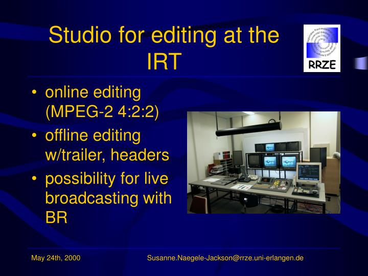 Studio for editing at the IRT