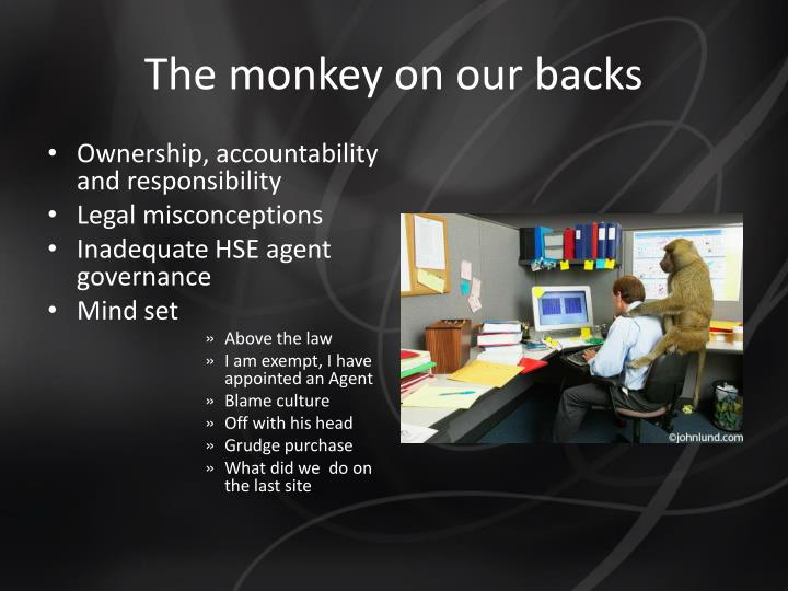 The monkey on our backs