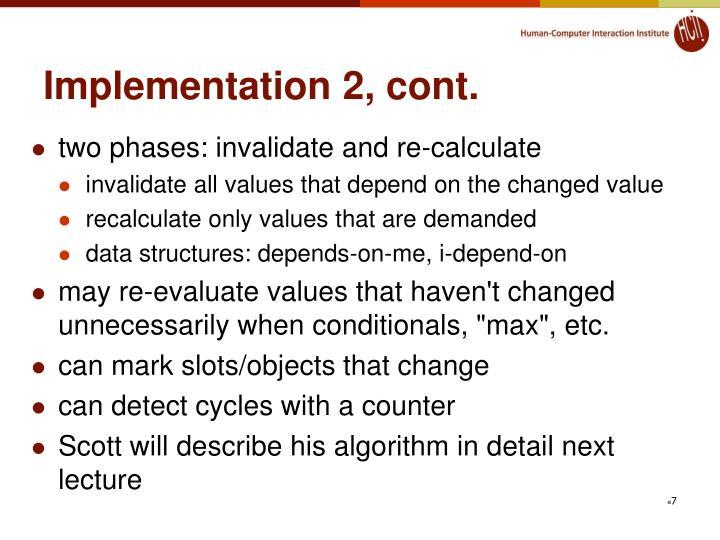 Implementation 2, cont.