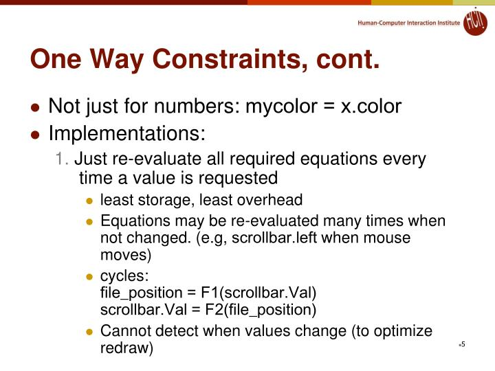 One Way Constraints, cont.