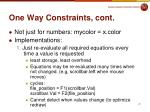 one way constraints cont