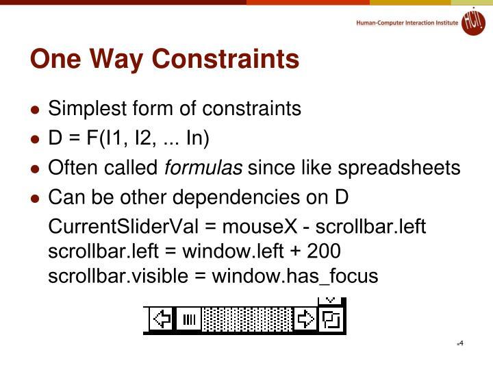 One Way Constraints