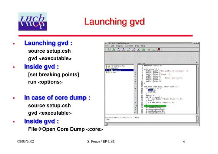 Launching gvd
