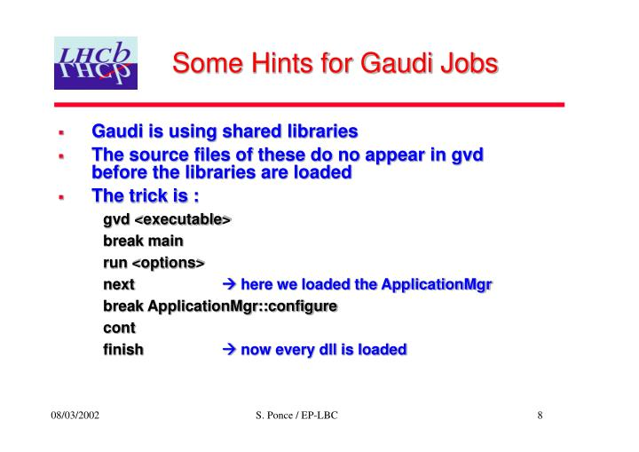 Some Hints for Gaudi Jobs