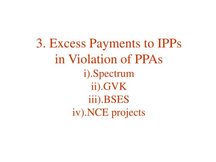 3. Excess Payments to IPPs