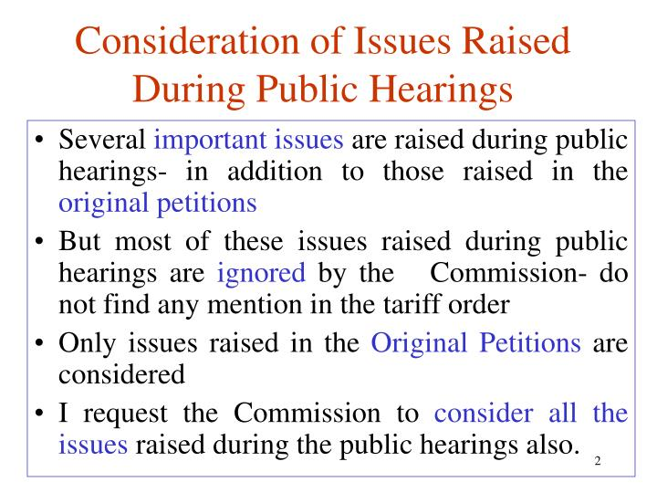 Consideration of Issues Raised During Public Hearings