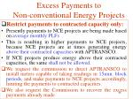excess payments to non conventional energy projects