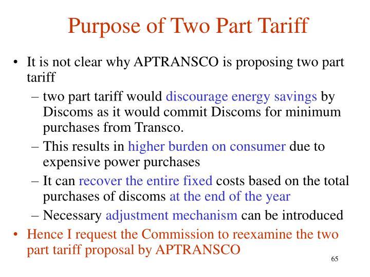 Purpose of Two Part Tariff