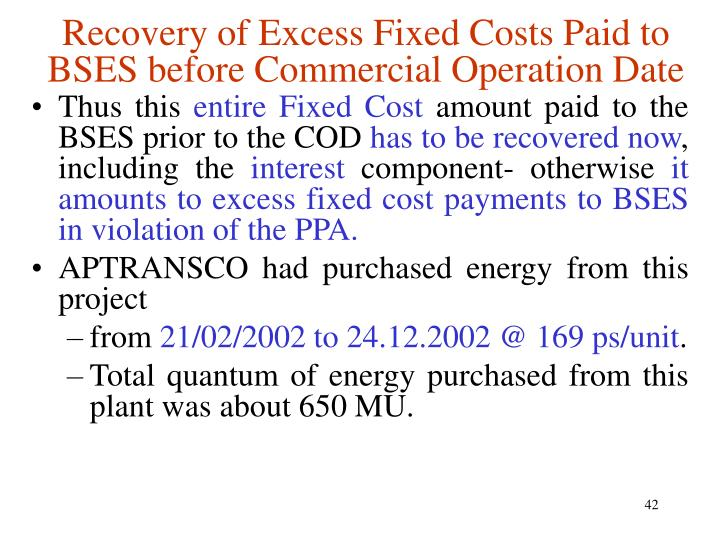 Recovery of Excess Fixed Costs Paid to BSES before Commercial Operation Date