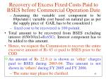 recovery of excess fixed costs paid to bses before commercial operation date4