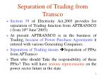 separation of trading from transco