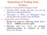 separation of trading from transco5