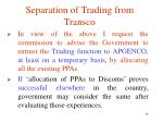 separation of trading from transco9