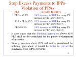 stop excess payments to ipps violation of ppas3