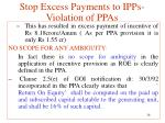 stop excess payments to ipps violation of ppas7
