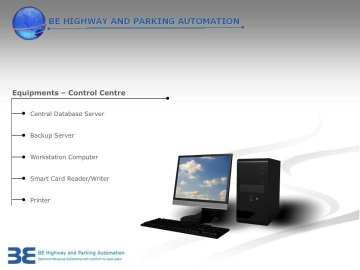 Equipments – Control Centre