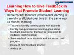learning how to give feedback in ways that promote student learning