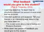 what feedback would you give to this student parr timperley 2010