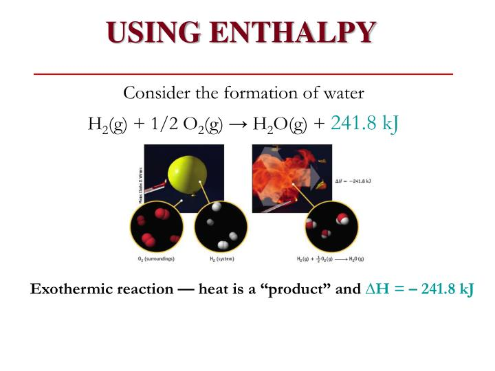 USING ENTHALPY