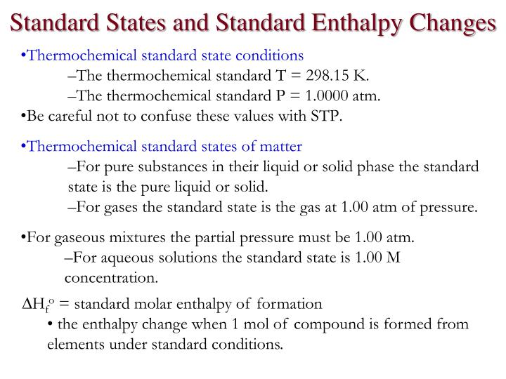 Standard States and Standard Enthalpy Changes