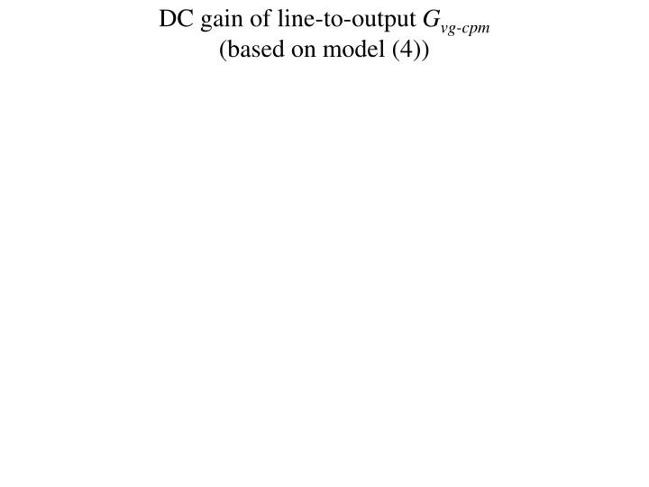 DC gain of line-to-output