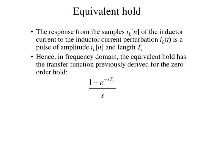Equivalent hold
