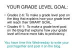 your grade level goal