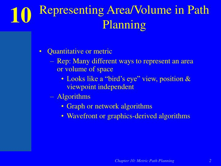 Representing Area/Volume in Path Planning