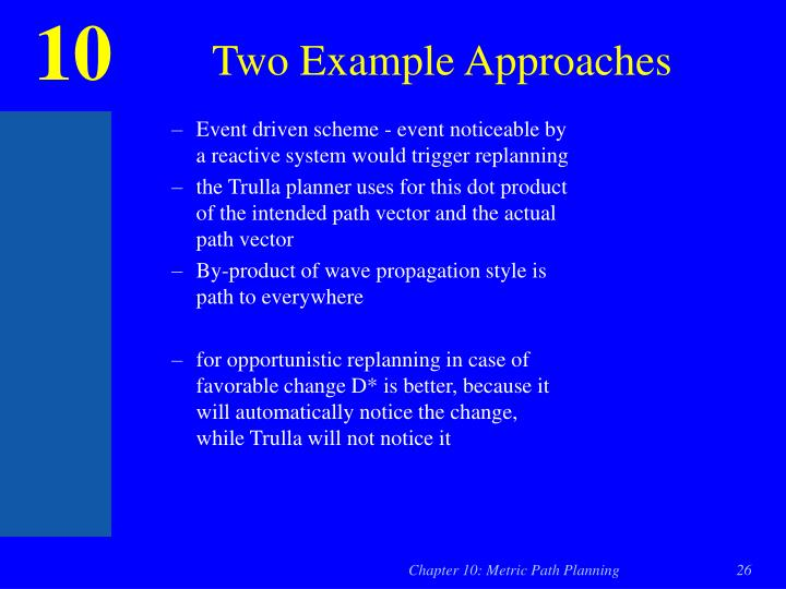 Two Example Approaches