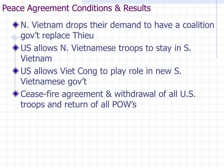 Peace Agreement Conditions & Results