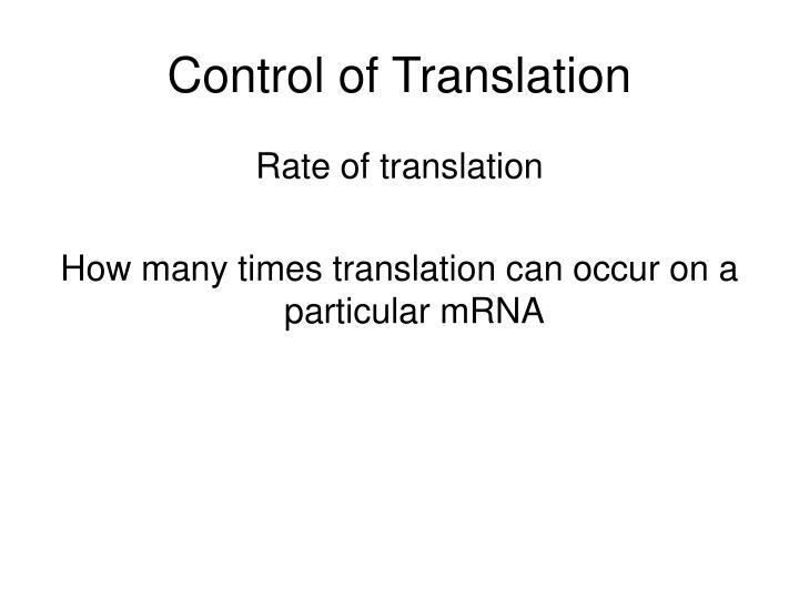 Control of Translation
