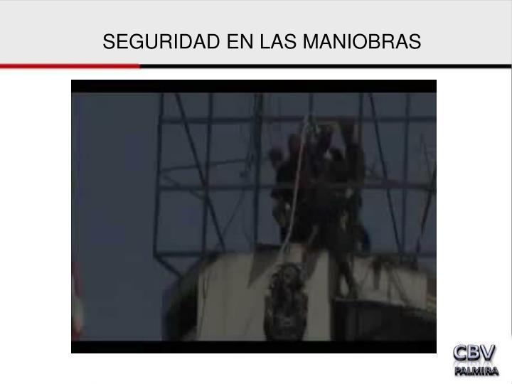 SEGURIDAD EN LAS MANIOBRAS