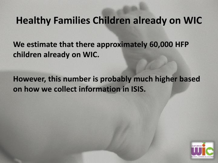 Healthy Families Children already on WIC