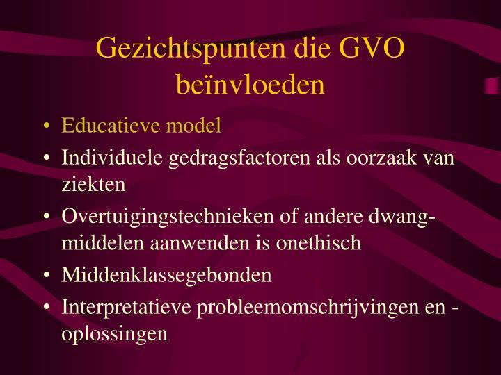 Gezichtspunten die GVO beïnvloeden