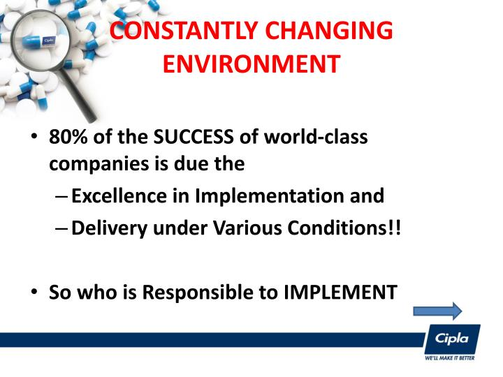 CONSTANTLY CHANGING ENVIRONMENT