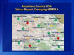 anywhere county usa status report emerging mdro x